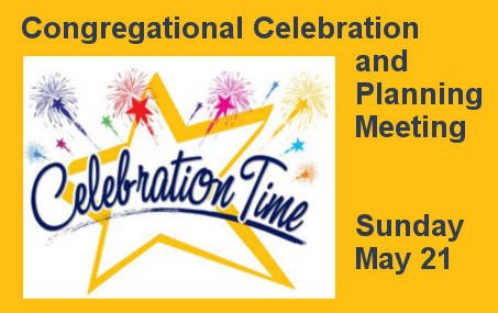 Congregational Celebration and Planning Meeting